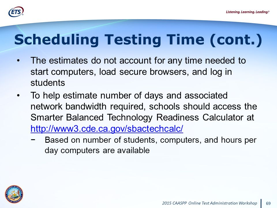 Scheduling Testing Time (cont.)