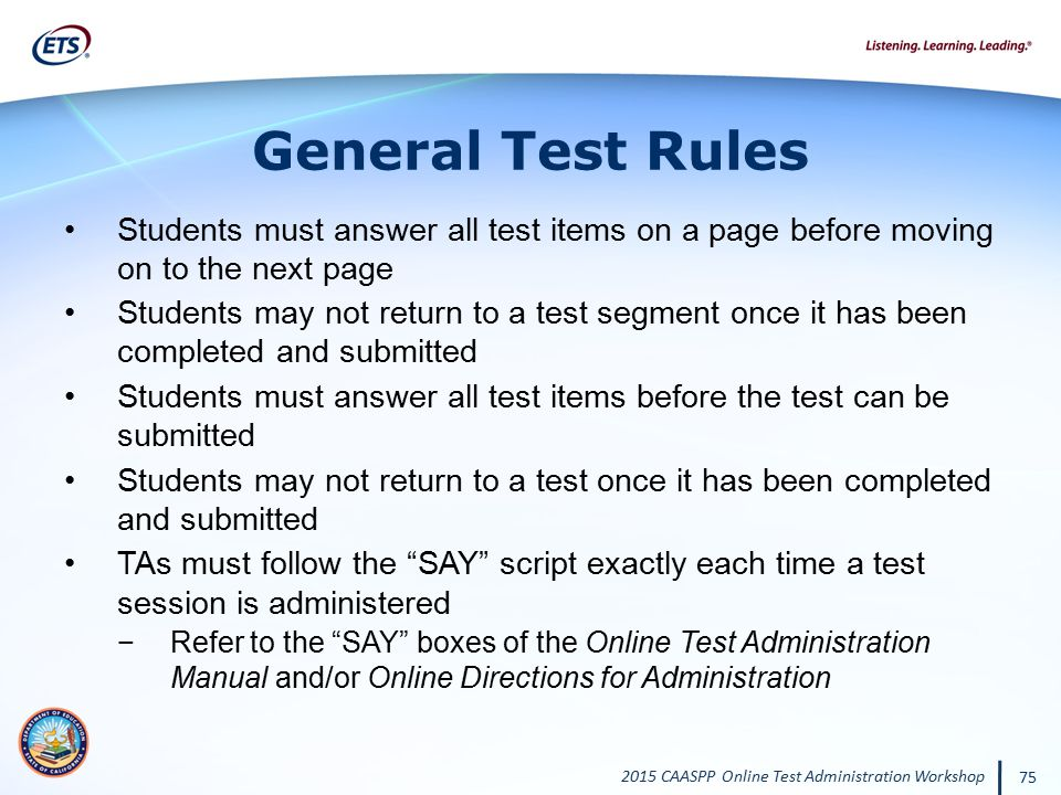 General Test Rules Students must answer all test items on a page before moving on to the next page.