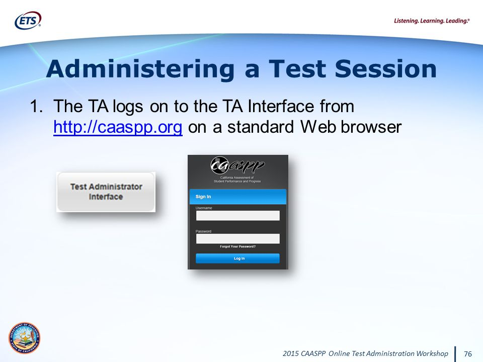 Administering a Test Session