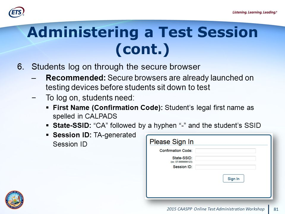 Administering a Test Session (cont.)