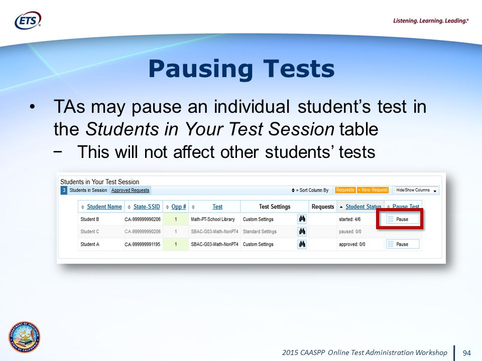 Pausing Tests TAs may pause an individual student's test in the Students in Your Test Session table.