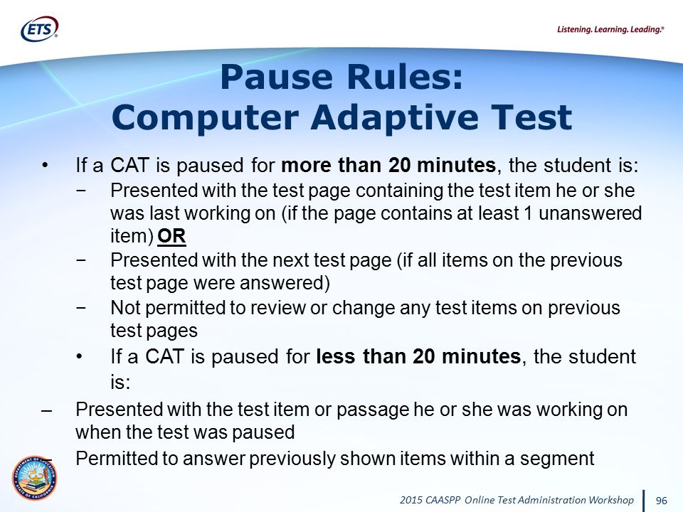 Pause Rules: Computer Adaptive Test