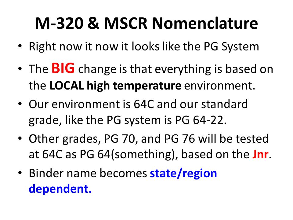 M-320 & MSCR Nomenclature Right now it now it looks like the PG System