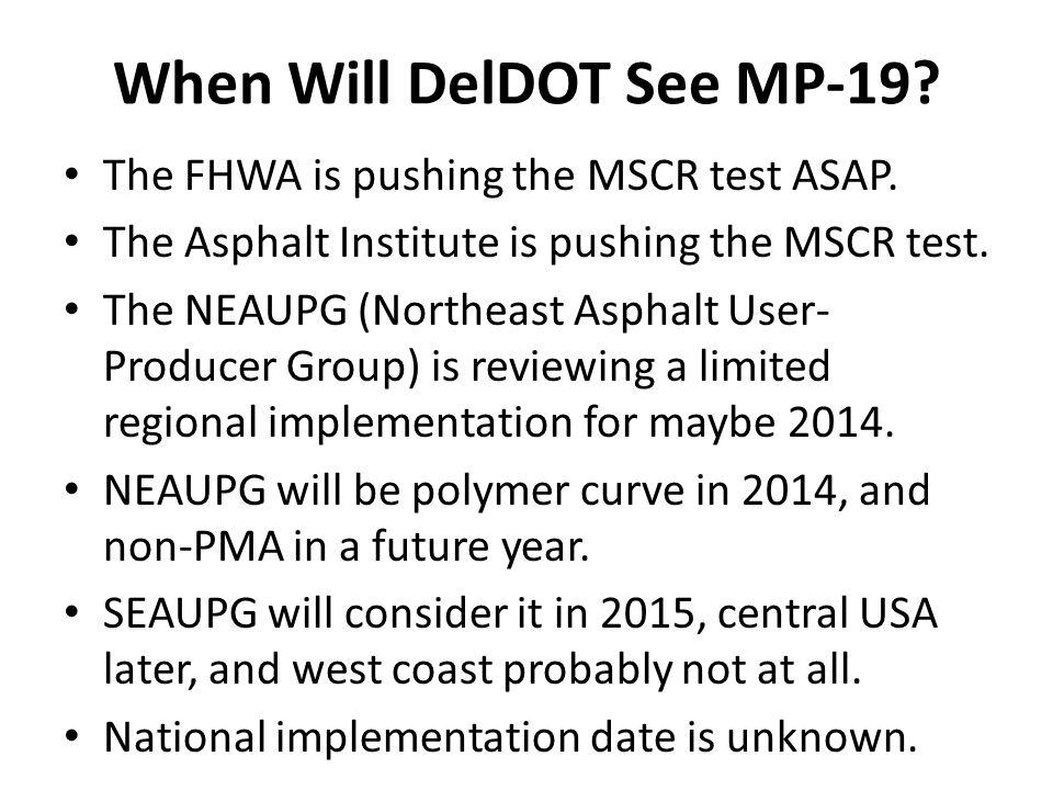 When Will DelDOT See MP-19