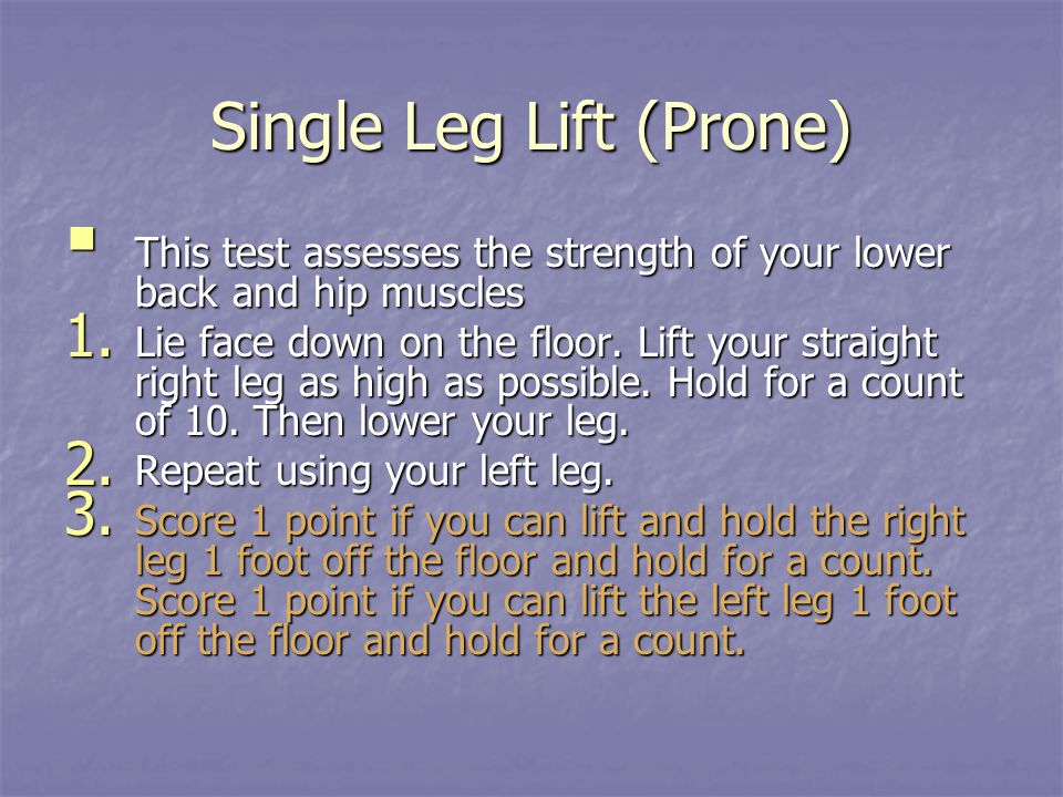 Single Leg Lift (Prone)