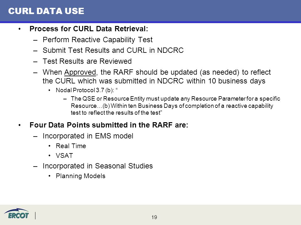 CURL DATA USE Process for CURL Data Retrieval: