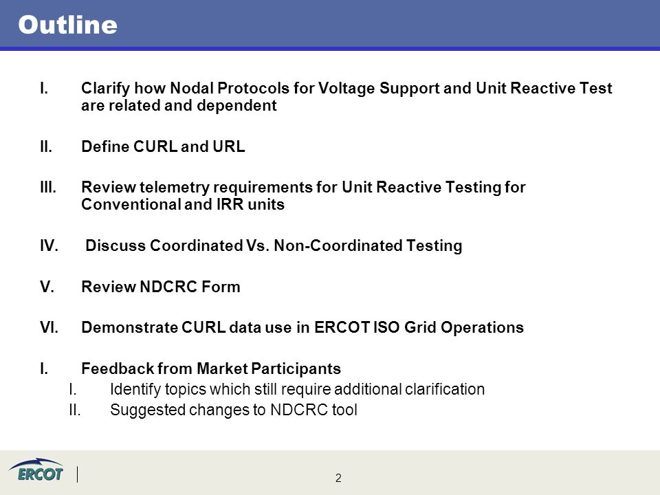 Outline Clarify how Nodal Protocols for Voltage Support and Unit Reactive Test are related and dependent.