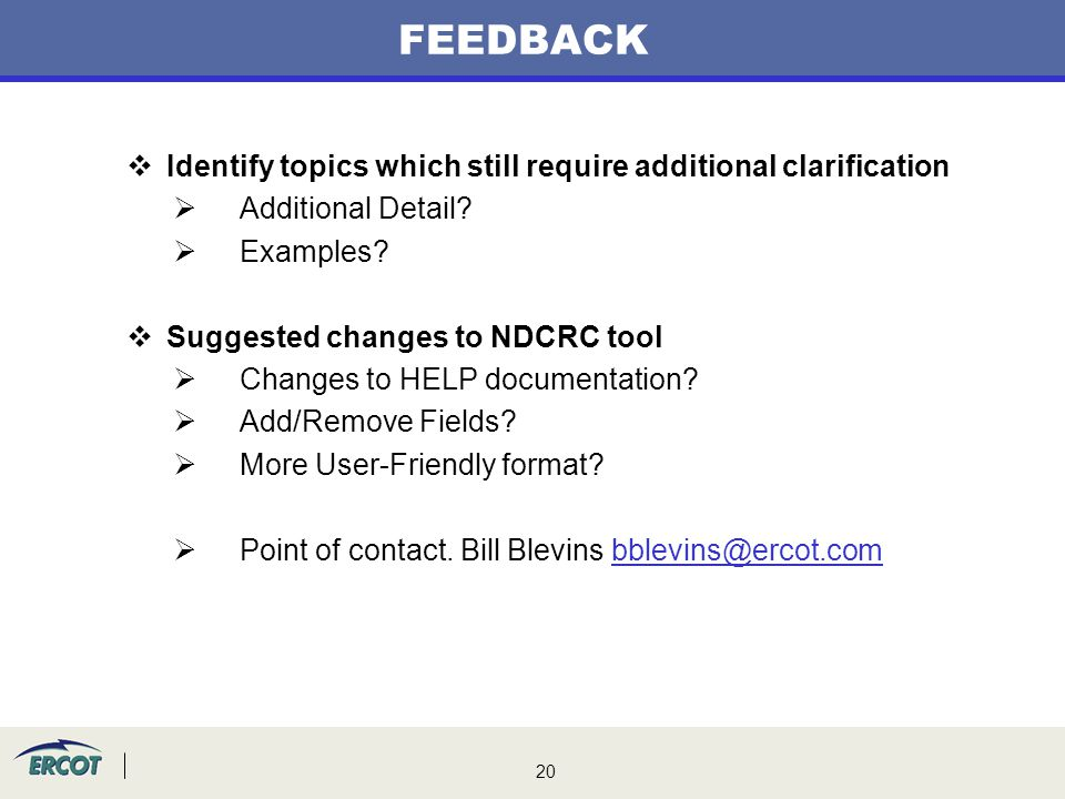 FEEDBACK Identify topics which still require additional clarification
