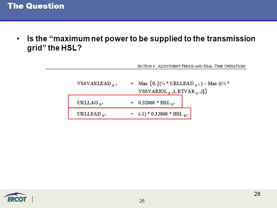 The Question Is the maximum net power to be supplied to the transmission grid the HSL