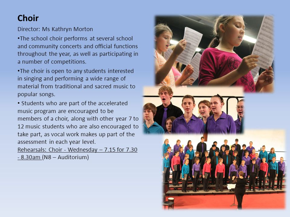 Choir Director: Ms Kathryn Morton