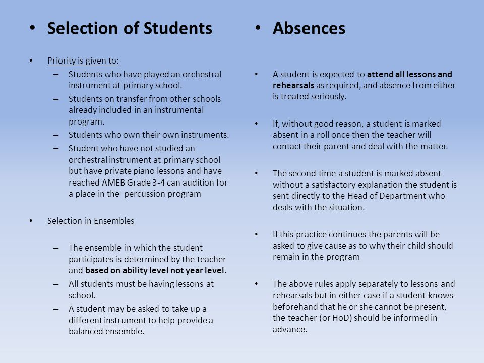 Selection of Students Absences Priority is given to:
