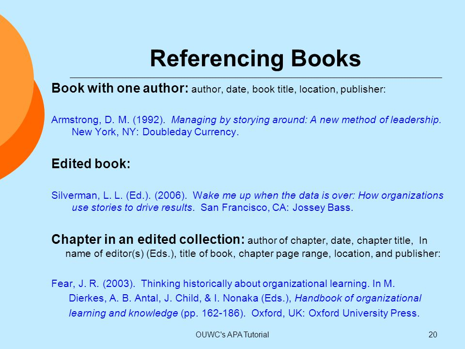 Referencing Books Book with one author: author, date, book title, location, publisher: