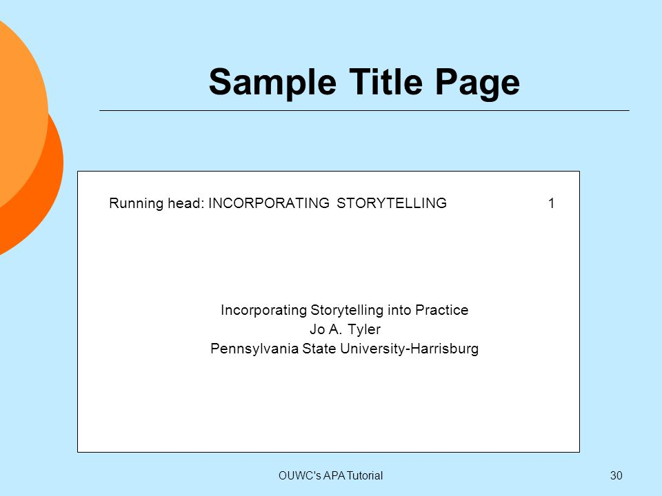 Sample Title Page Running head: INCORPORATING STORYTELLING 1