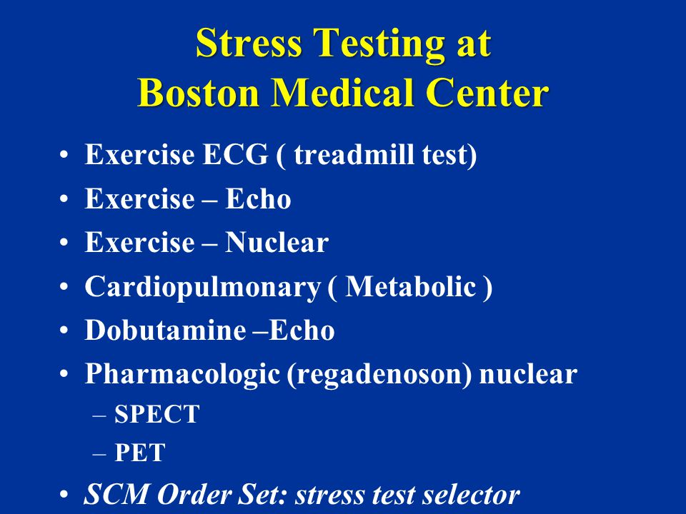 Stress Testing at Boston Medical Center