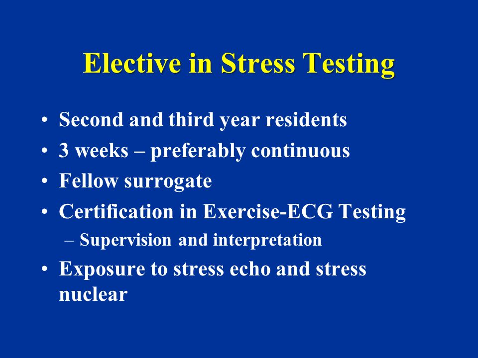 Elective in Stress Testing