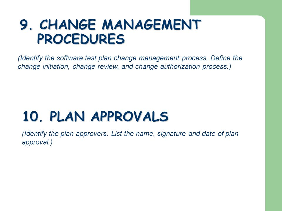 9. CHANGE MANAGEMENT PROCEDURES