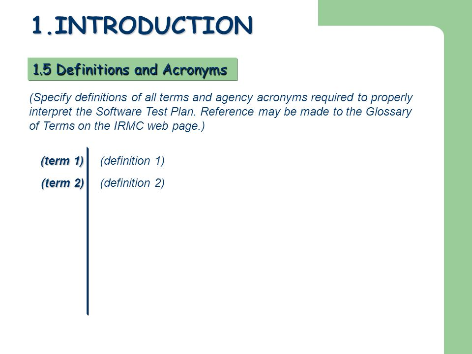 1.INTRODUCTION 1.5 Definitions and Acronyms