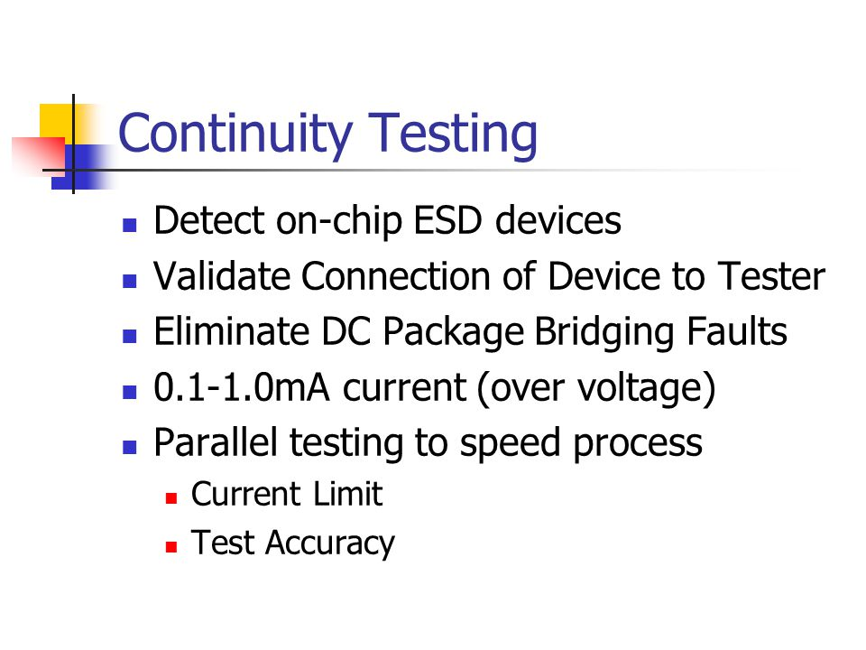 Continuity Testing Detect on-chip ESD devices