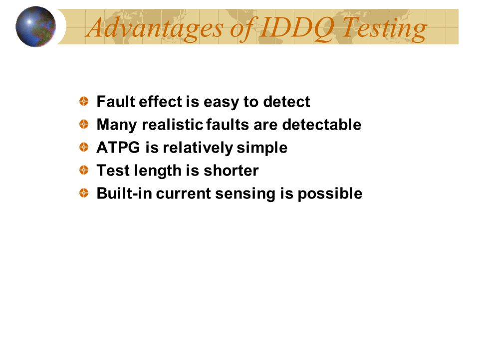Advantages of IDDQ Testing