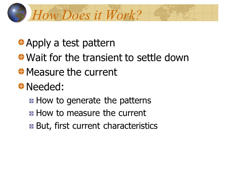 How Does it Work Apply a test pattern