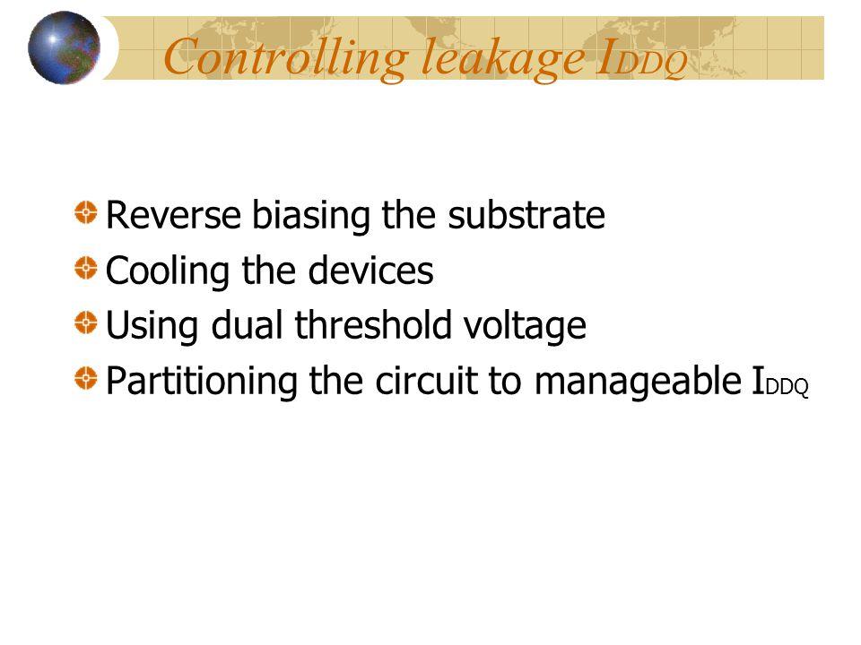Controlling leakage IDDQ