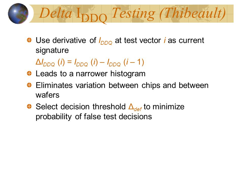 Delta IDDQ Testing (Thibeault)