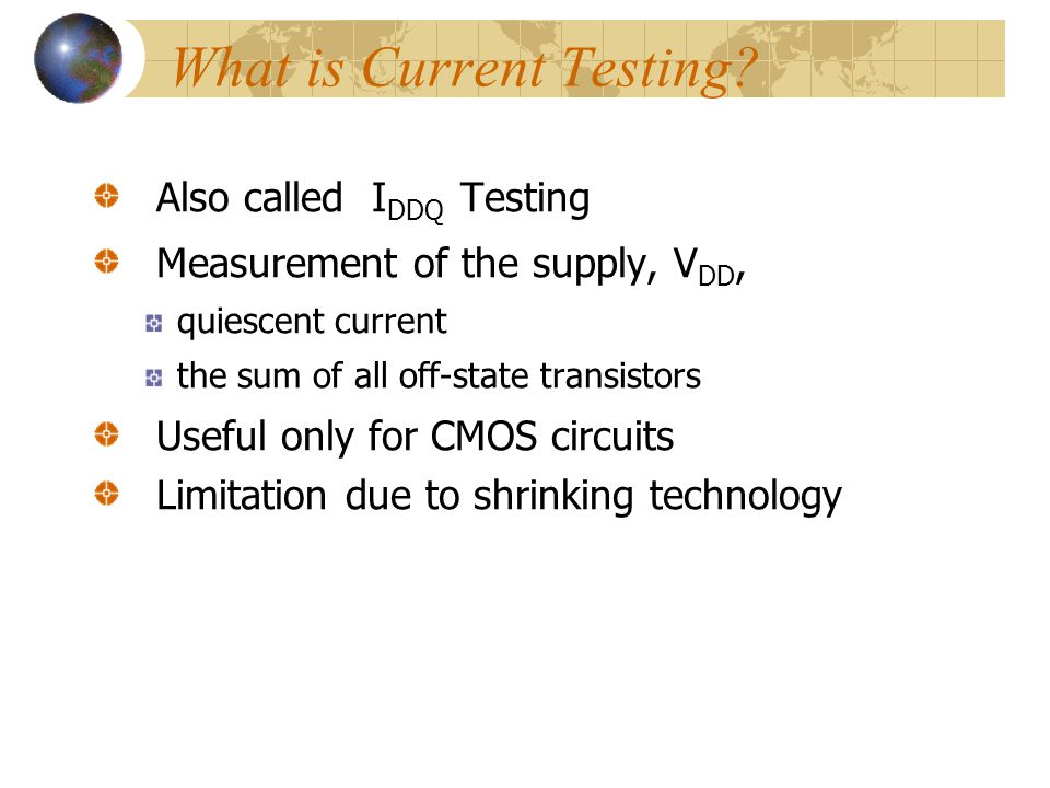 What is Current Testing