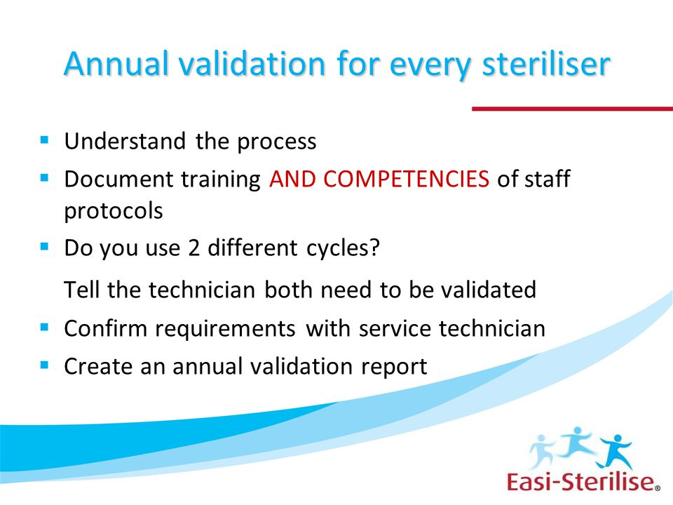 Annual validation for every steriliser