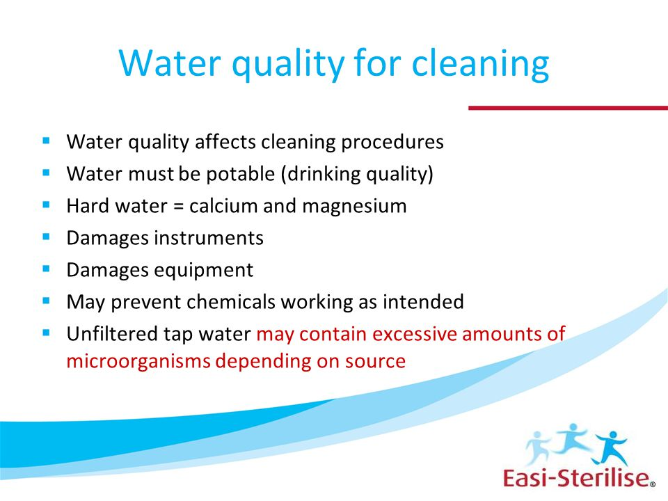 Water quality for cleaning