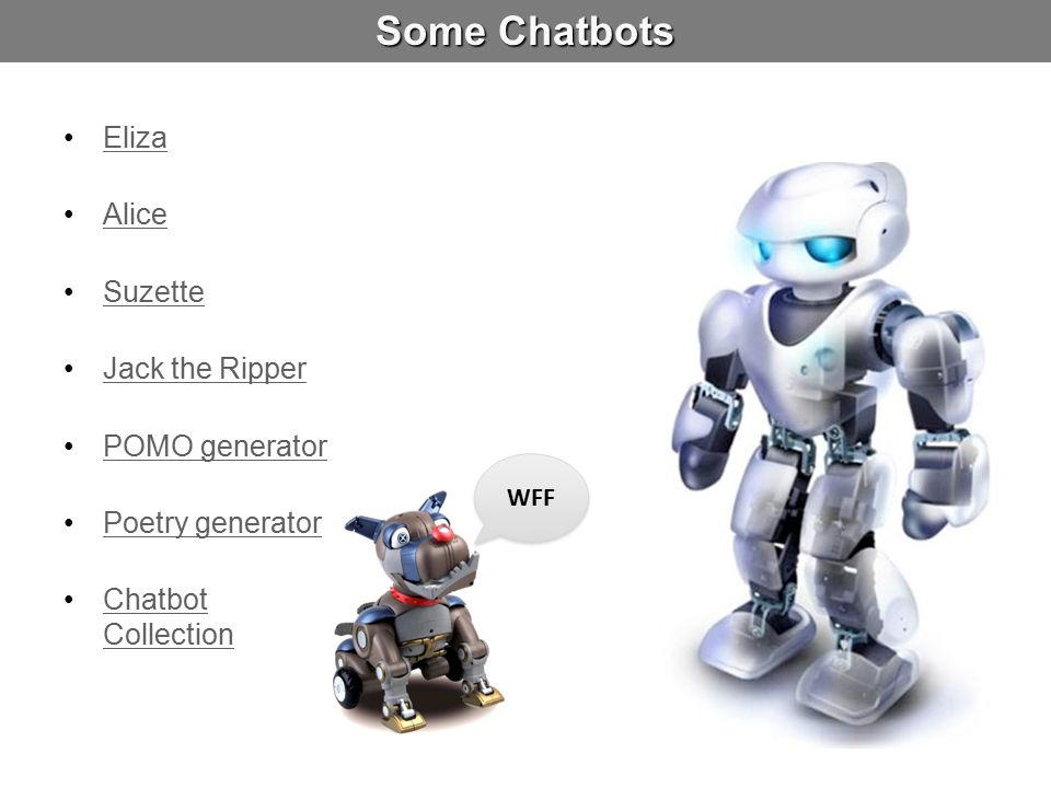 Some Chatbots Eliza Alice Suzette Jack the Ripper POMO generator