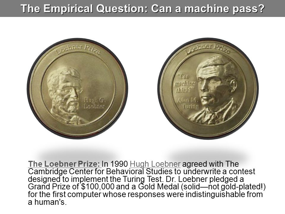 The Empirical Question: Can a machine pass