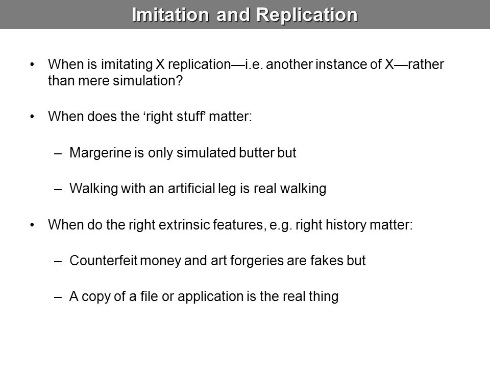 Imitation and Replication