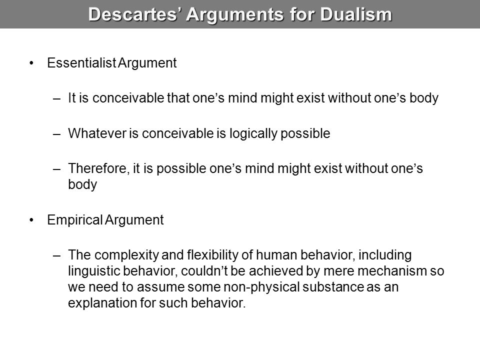 Descartes' Arguments for Dualism