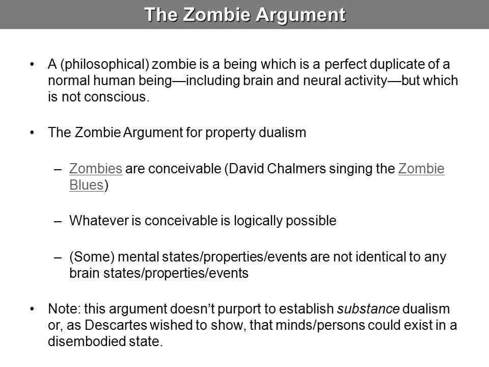The Zombie Argument