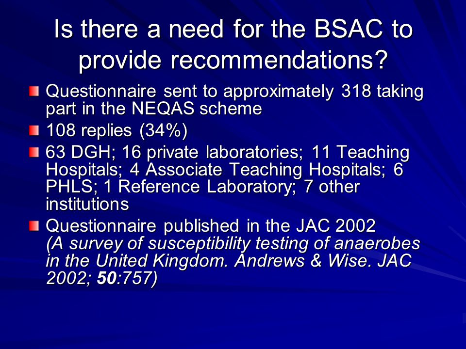 Is there a need for the BSAC to provide recommendations