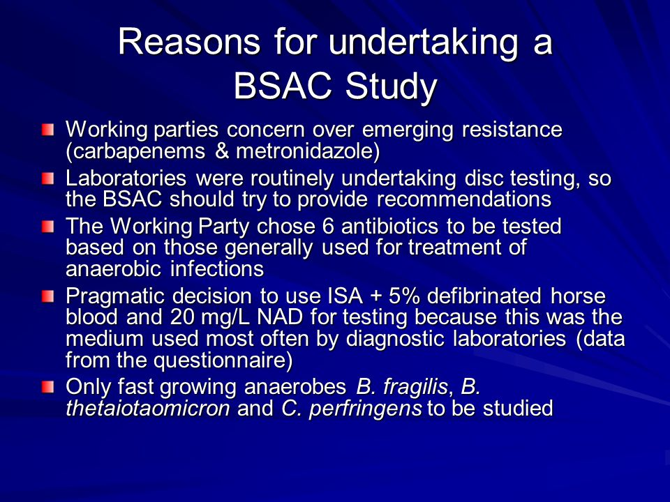 Reasons for undertaking a BSAC Study