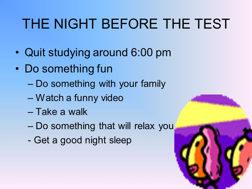 THE NIGHT BEFORE THE TEST