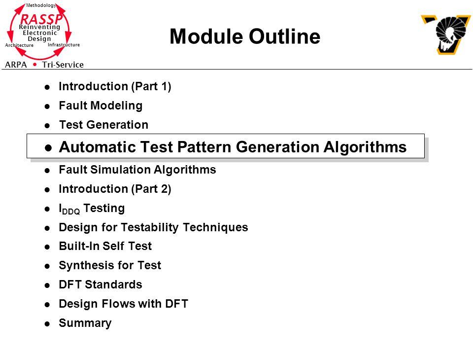 Module Outline Automatic Test Pattern Generation Algorithms