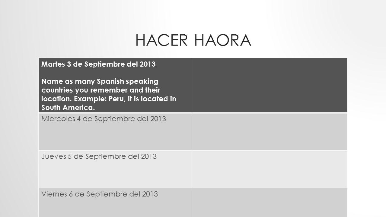 Hacer Haora Martes 3 de Septiembre del 2013