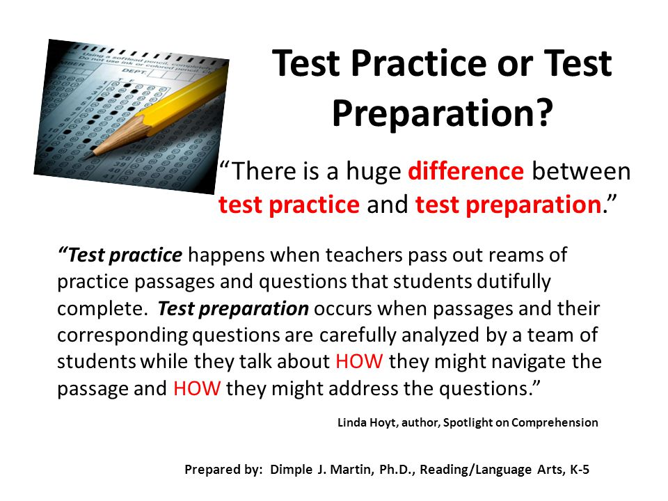 Test Practice or Test Preparation