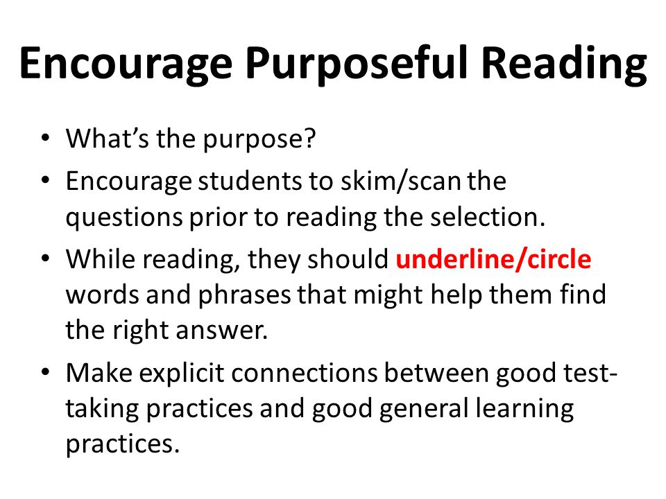 Encourage Purposeful Reading