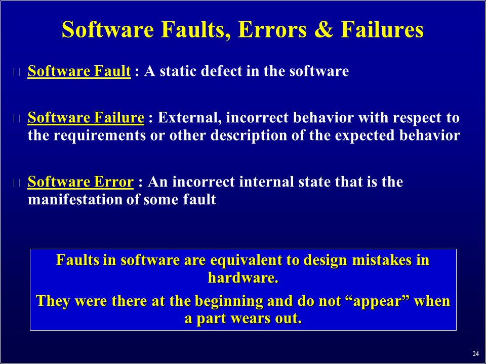 Software Faults, Errors & Failures
