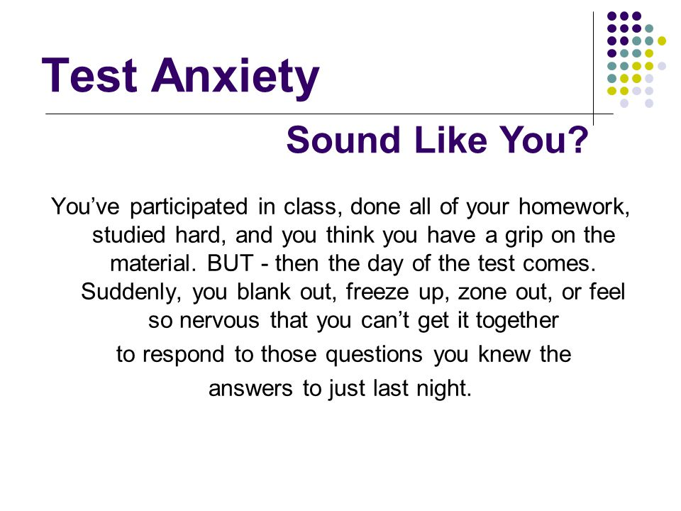 Test Anxiety Sound Like You