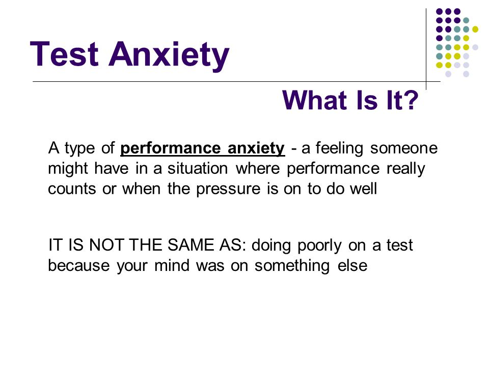 Test Anxiety What Is It