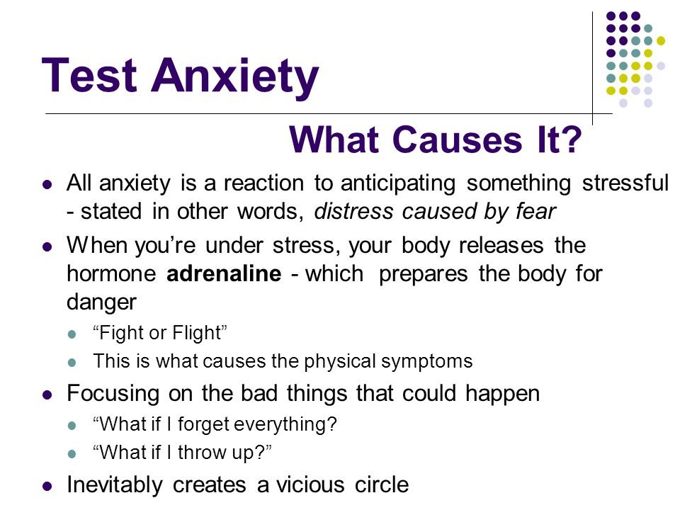 Test Anxiety What Causes It