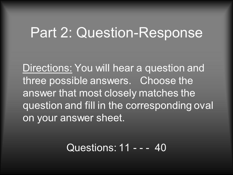 Part 2: Question-Response