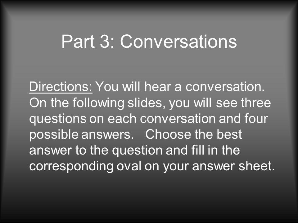 Part 3: Conversations