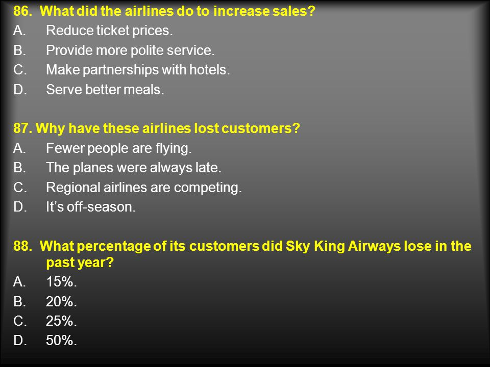 86. What did the airlines do to increase sales