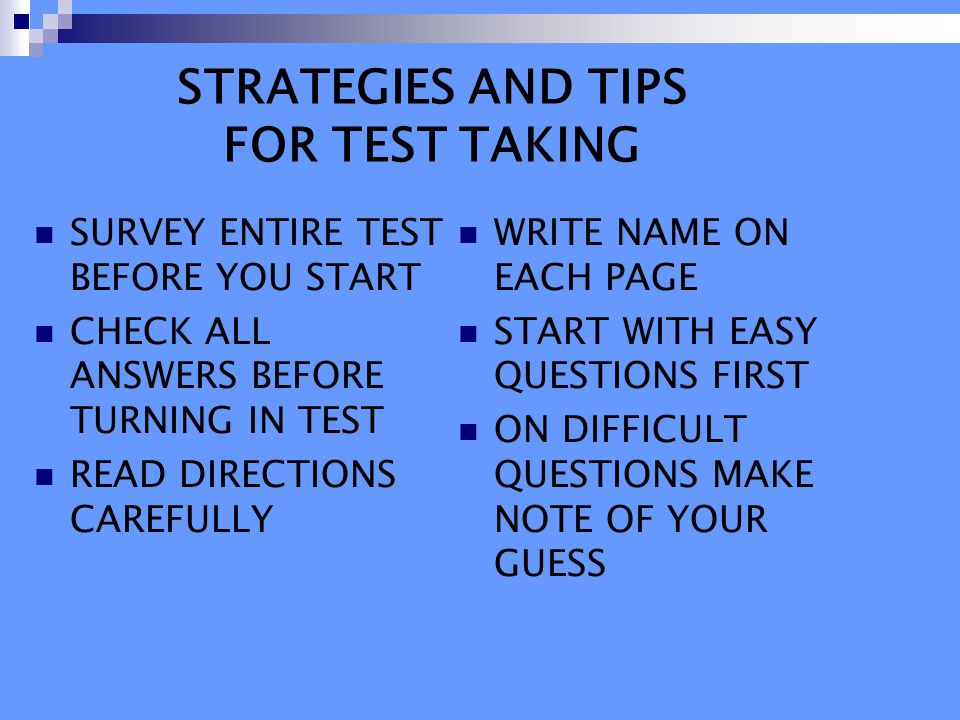 STRATEGIES AND TIPS FOR TEST TAKING