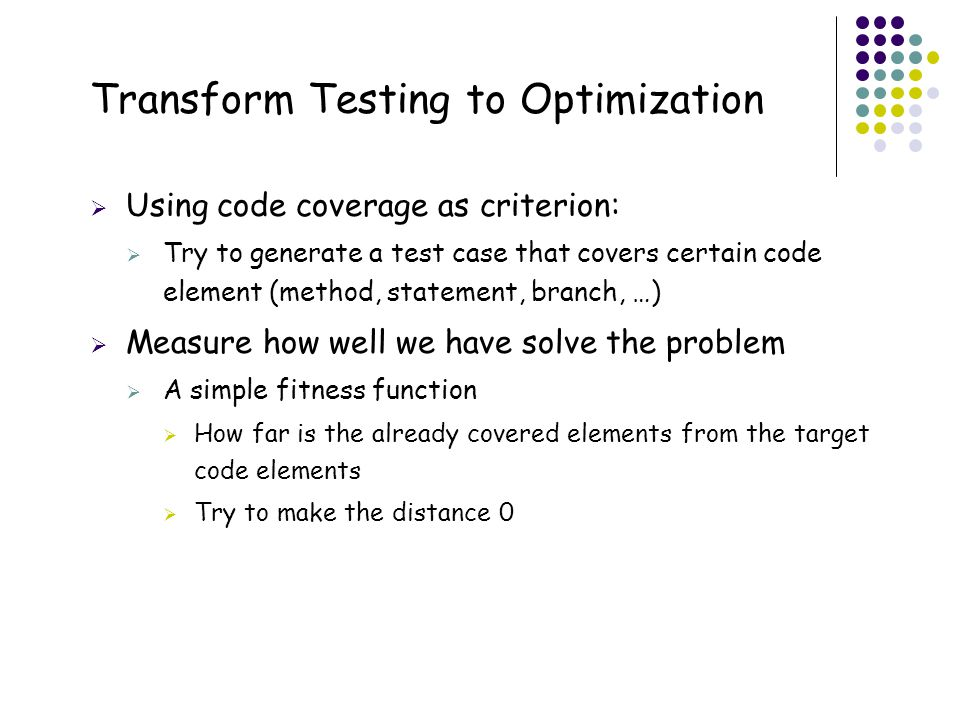 Transform Testing to Optimization